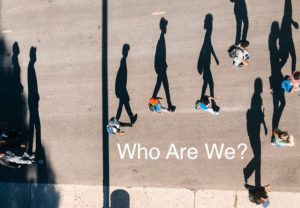 Who Are We? Our Identity As Made In The Image of God.